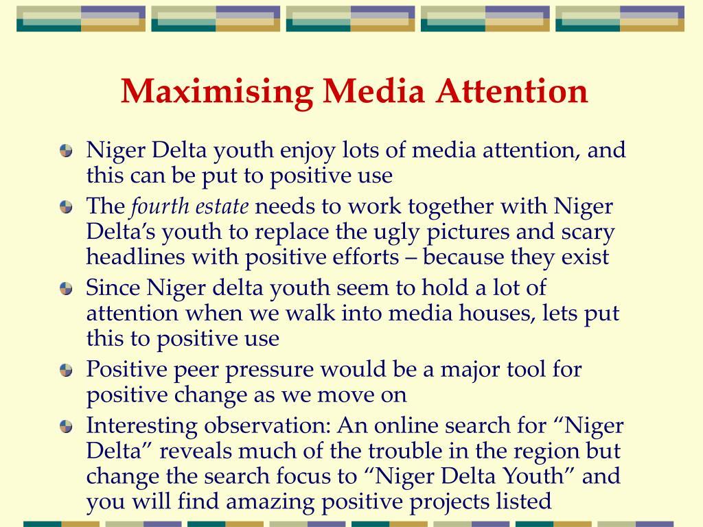 Maximising Media Attention