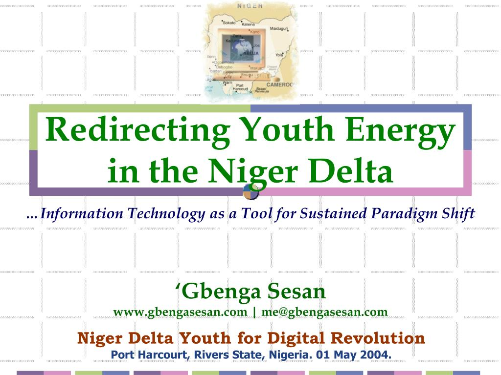 redirecting youth energy in the niger delta l.