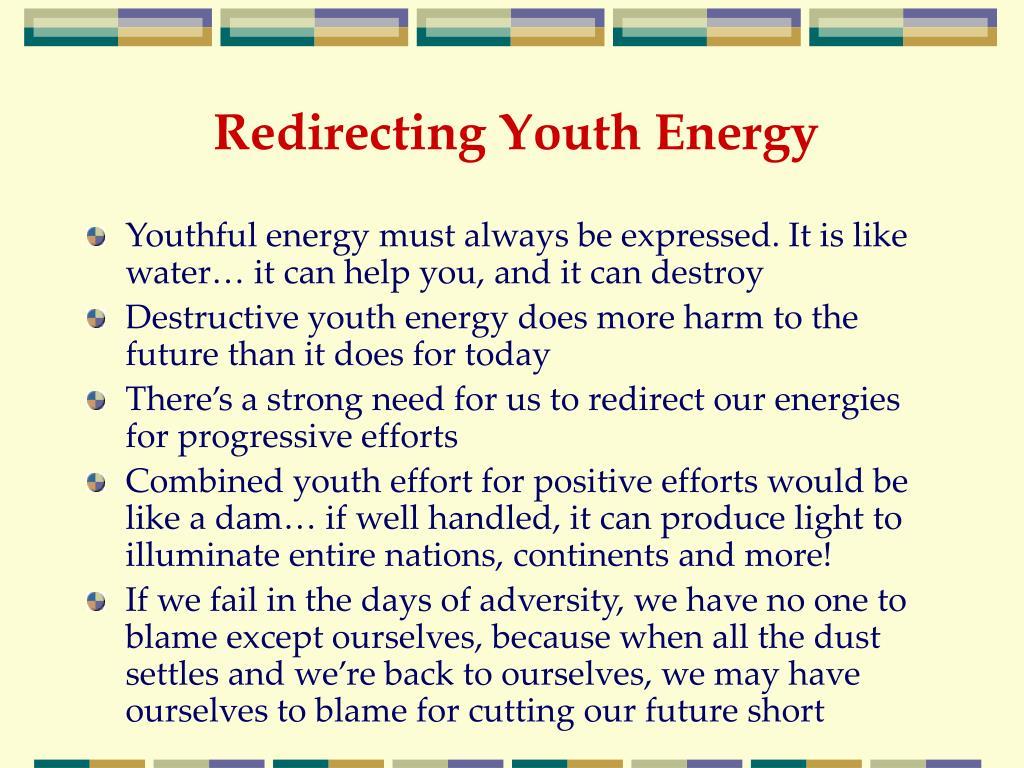 Redirecting Youth Energy