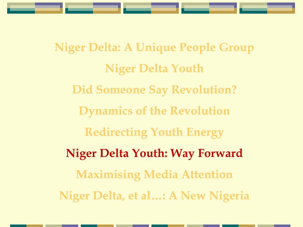 Niger Delta: A Unique People Group