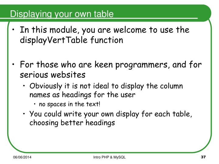 Displaying your own table