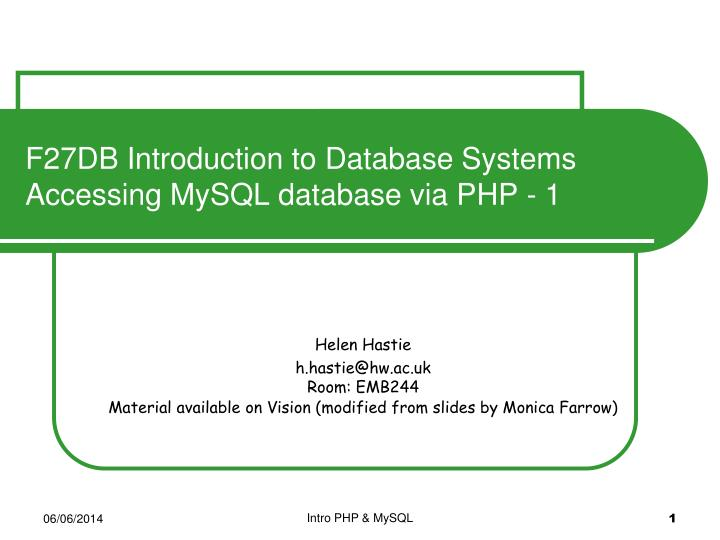 F27db introduction to database systems accessing mysql database via php 1