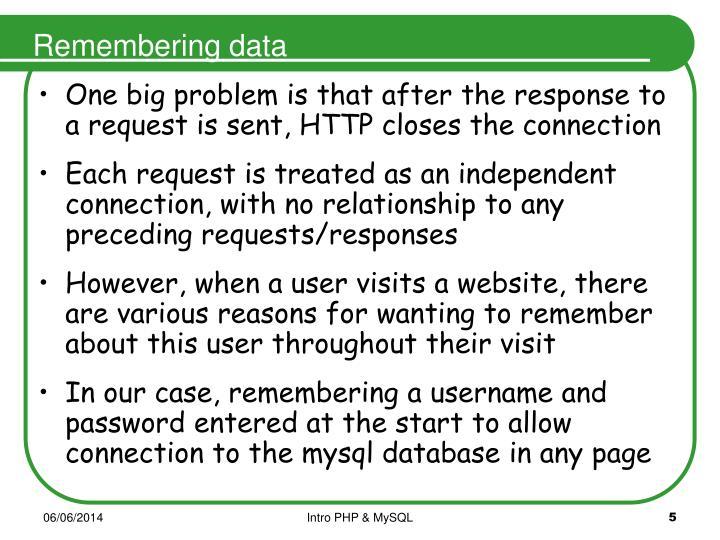 Remembering data