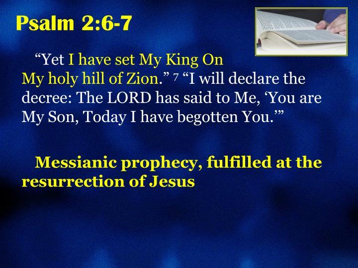 Psalm 2:6-7