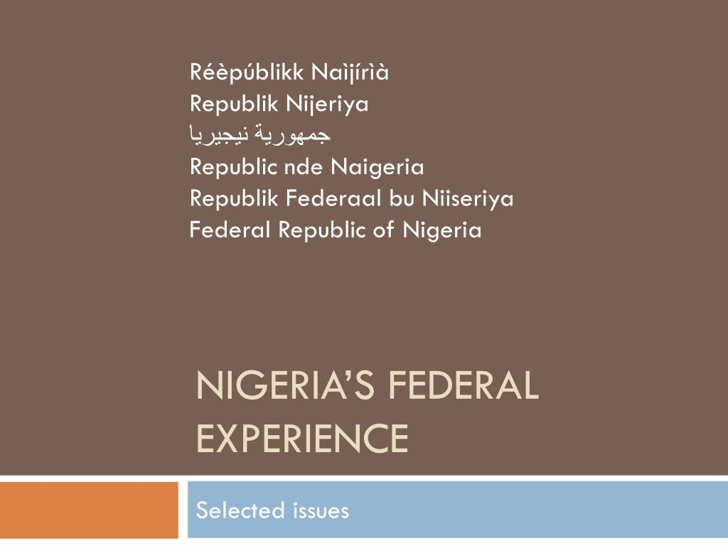 nigeria s federal experience l.