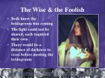 the wise the foolish
