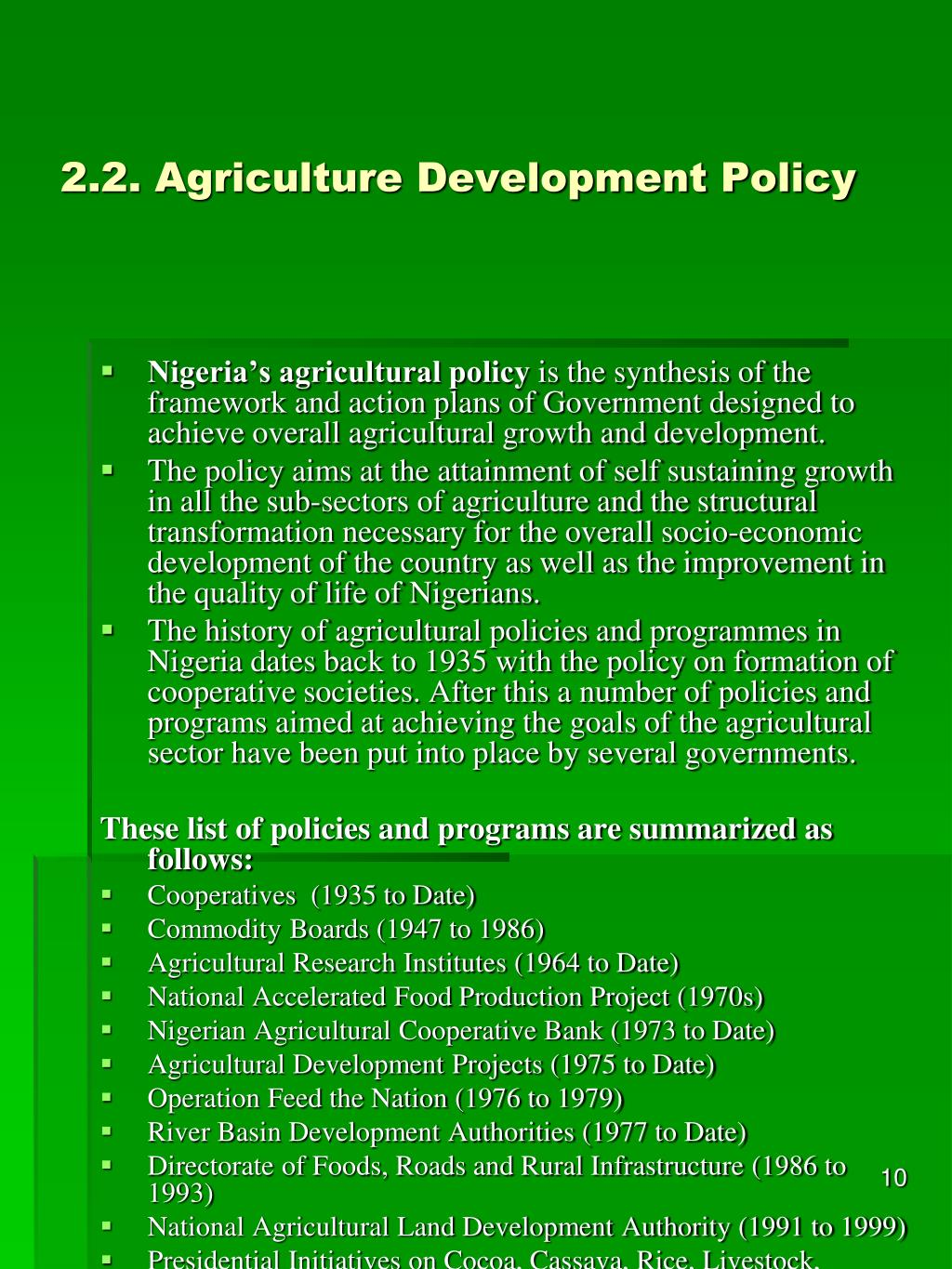 2.2. Agriculture Development Policy