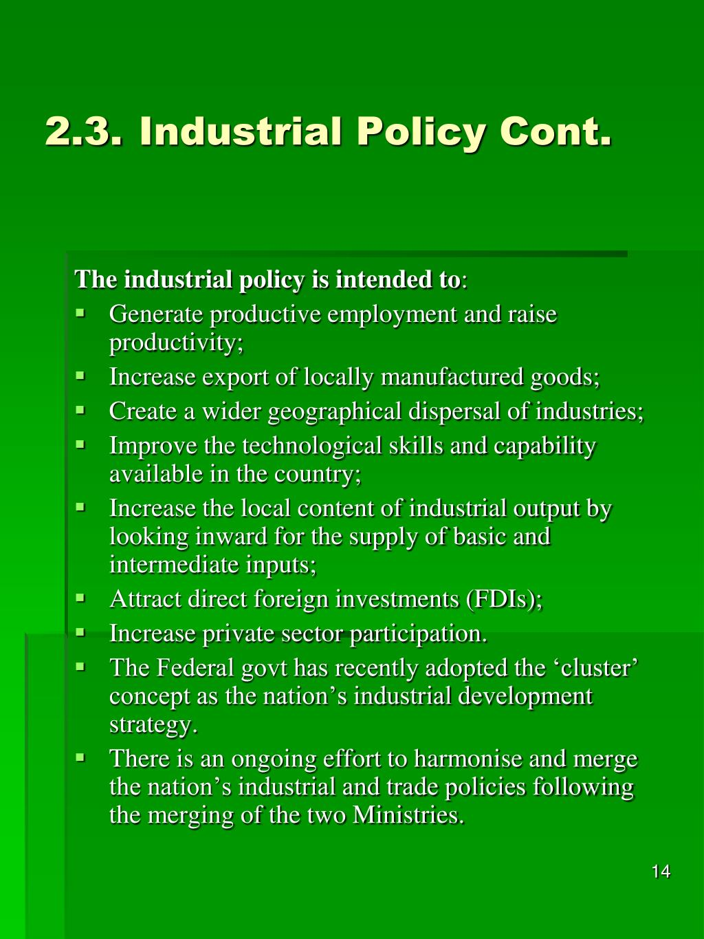 2.3.Industrial Policy Cont.