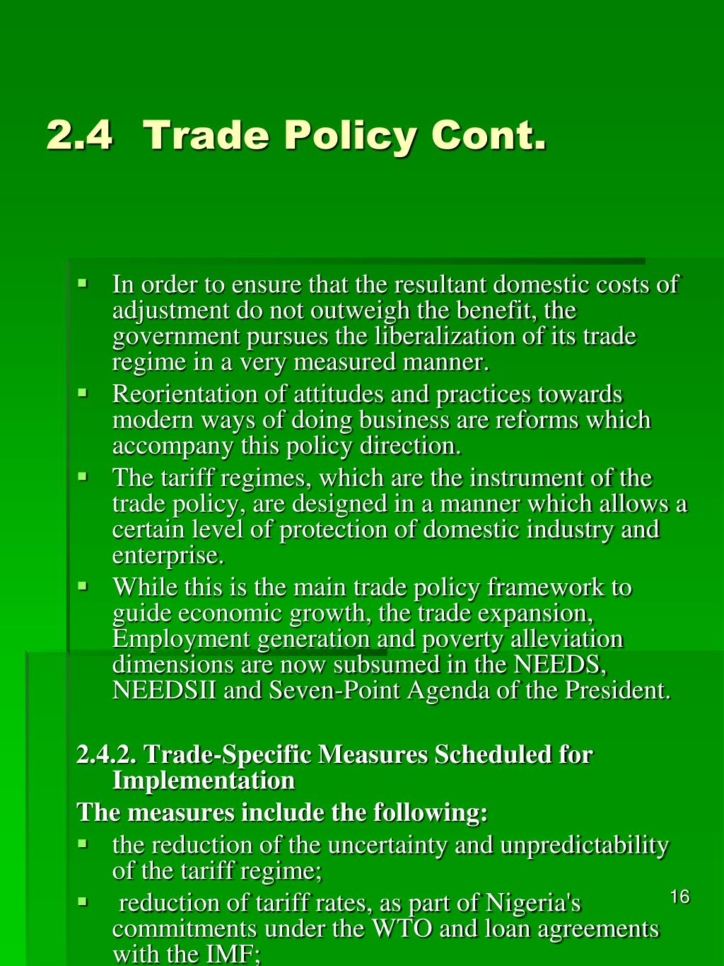 2.4Trade Policy Cont.