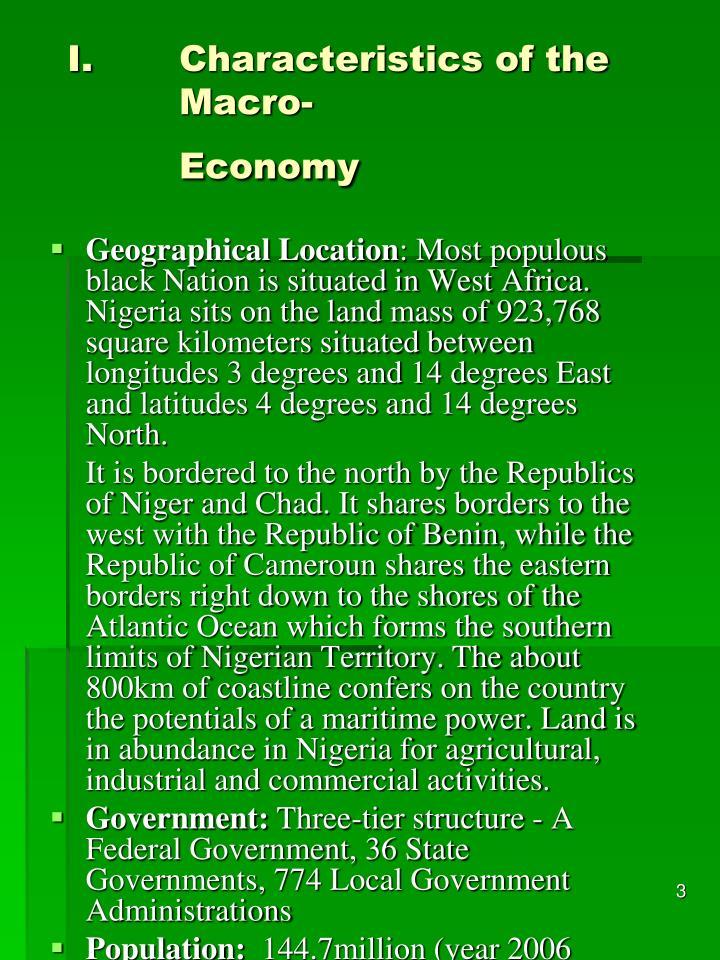 Characteristics of the macro economy