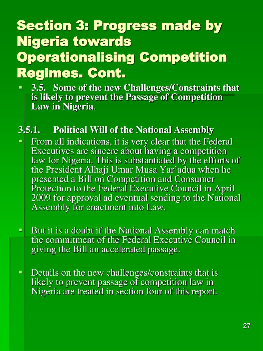 Section 3: Progress made by Nigeria towards Operationalising Competition Regimes. Cont.