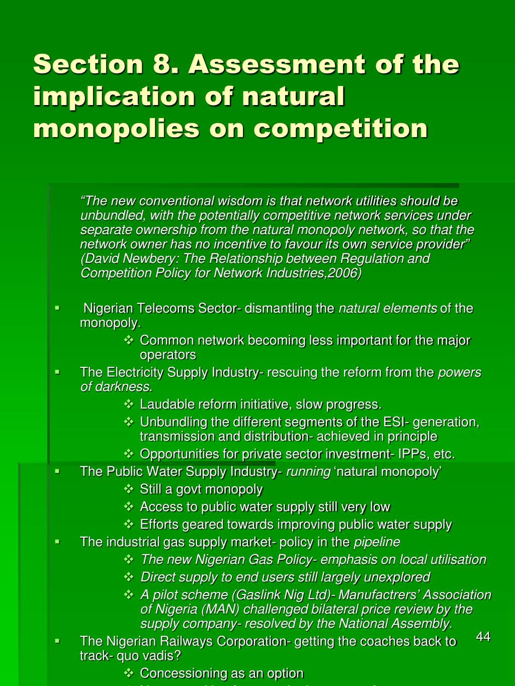 Section 8. Assessment of the implication of natural monopolies on competition