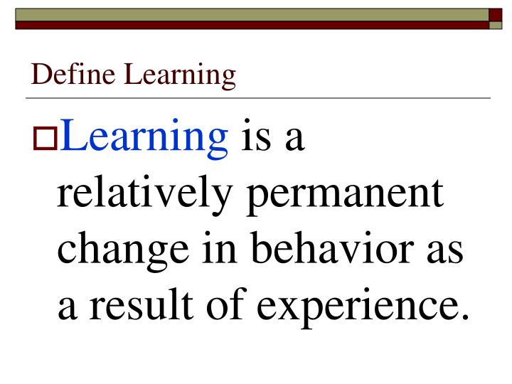 Define learning