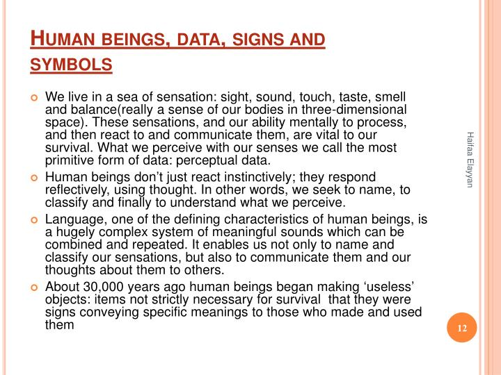 Human beings, data, signs and