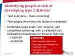 identifying people at risk of developing type 2 diabetes