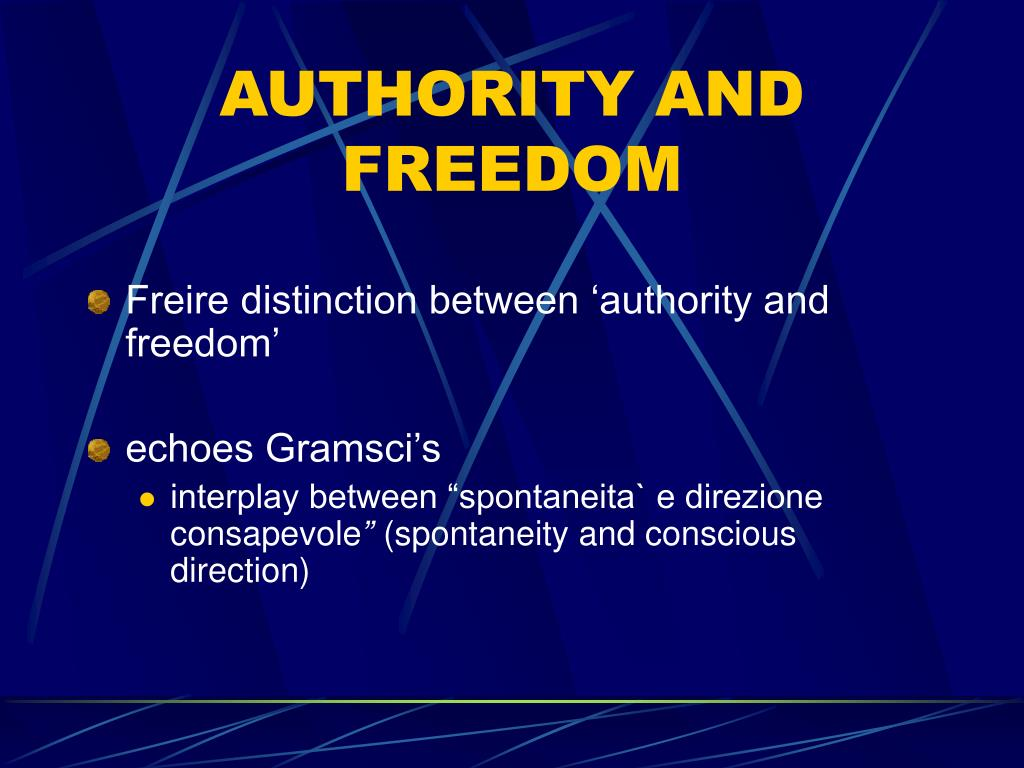 AUTHORITY AND FREEDOM