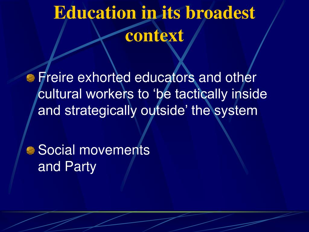Education in its broadest context