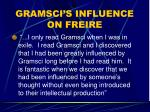 gramsci s influence on freire