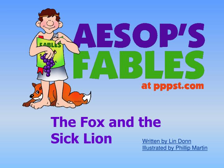 The Fox and the Sick Lion