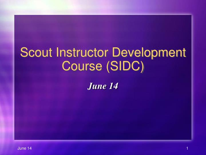 scout instructor development course sidc n.
