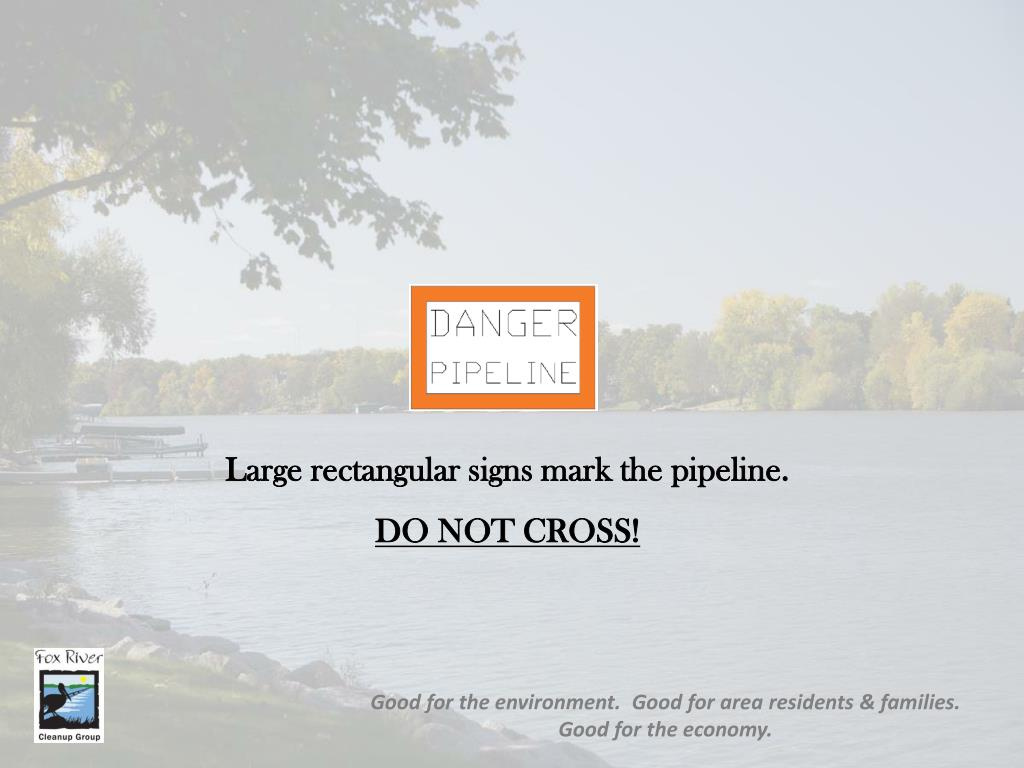 Large rectangular signs mark the pipeline.