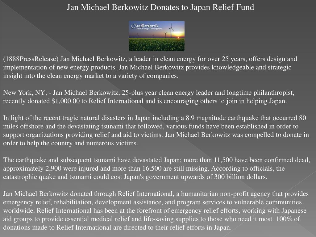 Jan Michael Berkowitz Donates to Japan Relief Fund