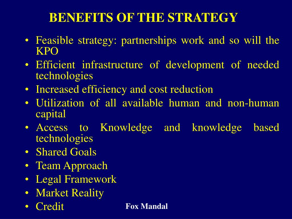 BENEFITS OF THE STRATEGY