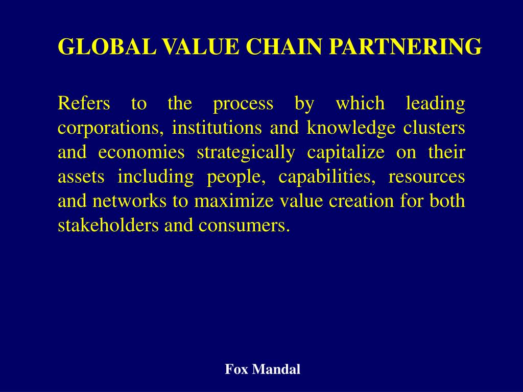 GLOBAL VALUE CHAIN PARTNERING