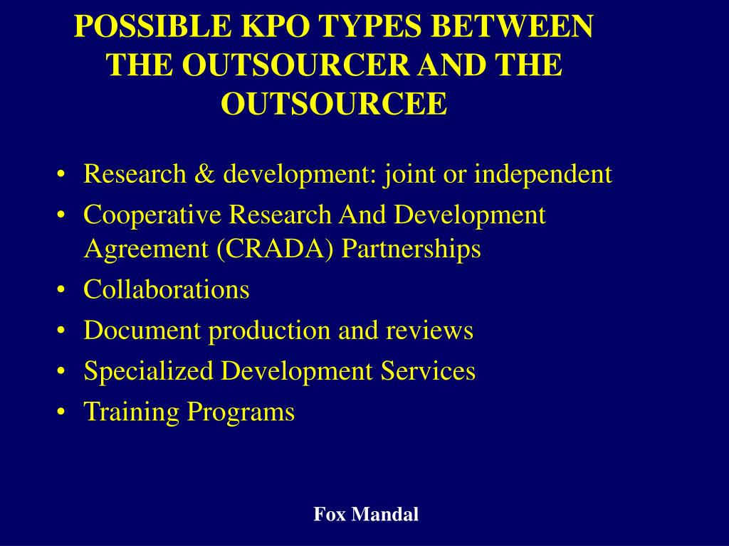 POSSIBLE KPO TYPES BETWEEN THE OUTSOURCER AND THE OUTSOURCEE