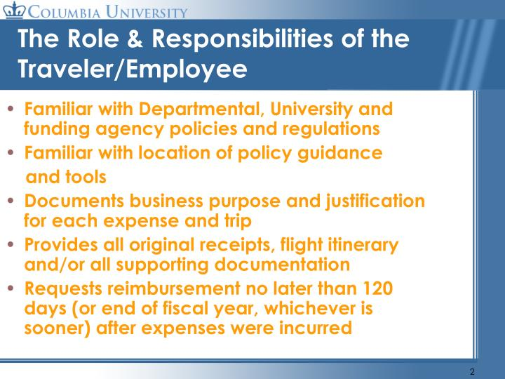 The role responsibilities of the traveler employee