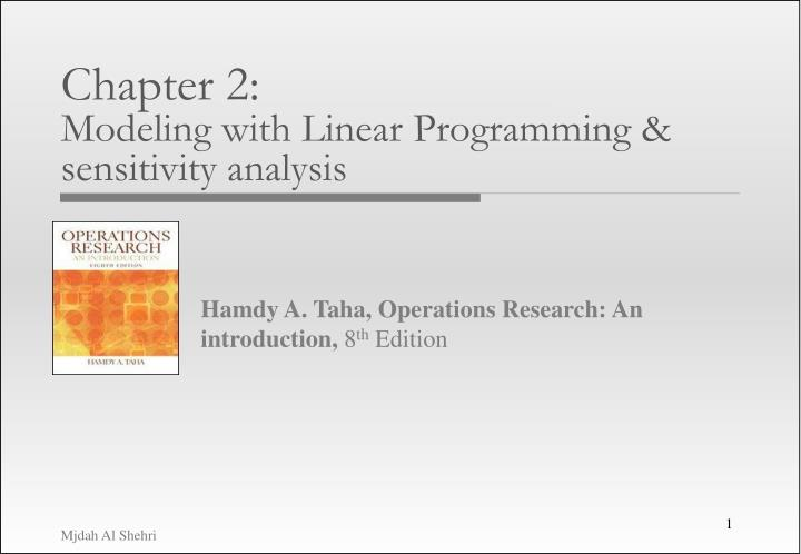 chapter 2 modeling with linear programming sensitivity analysis n.
