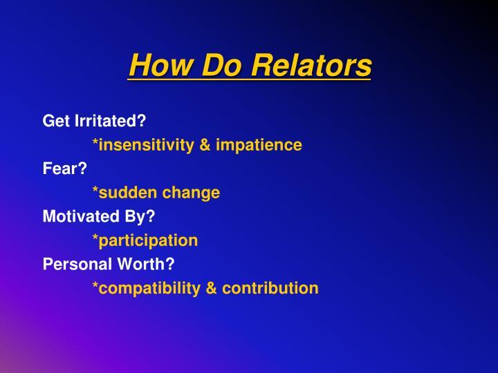 How Do Relators