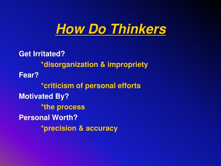 How Do Thinkers