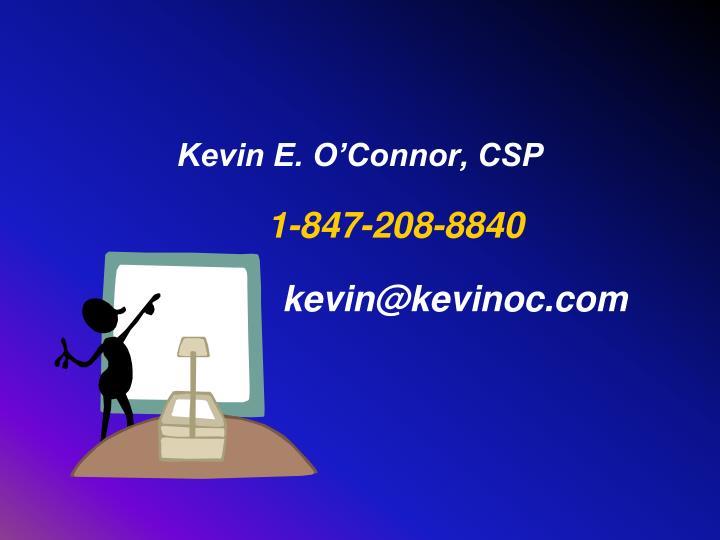 Kevin E. O'Connor, CSP