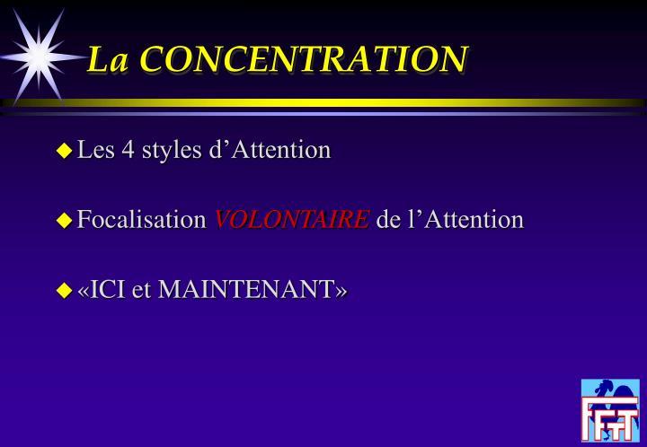 La CONCENTRATION