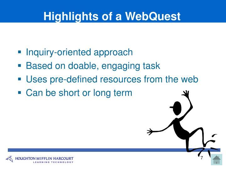 Highlights of a WebQuest