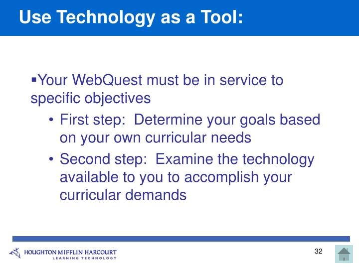 Use Technology as a Tool: