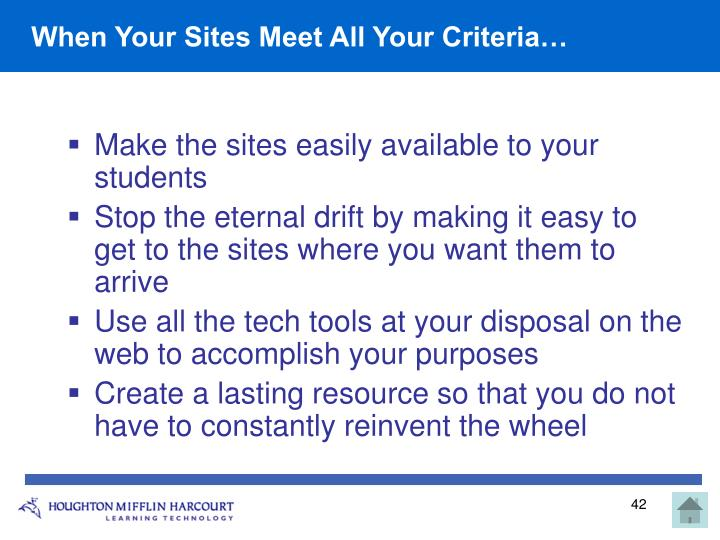 When Your Sites Meet All Your Criteria…