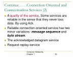 continue connection oriented and connectionless services 2