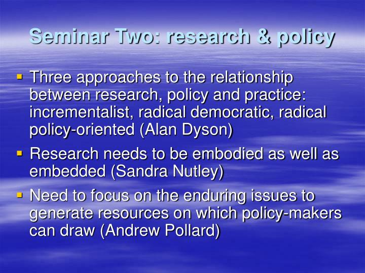 Seminar Two: research & policy