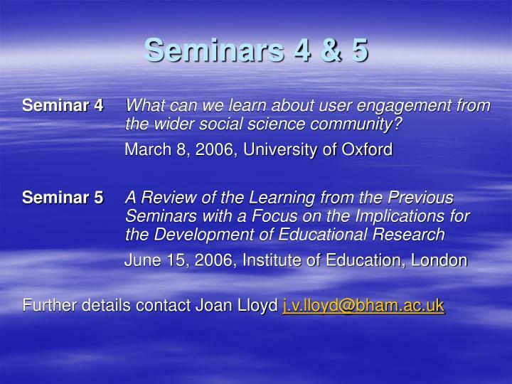 Seminars 4 & 5