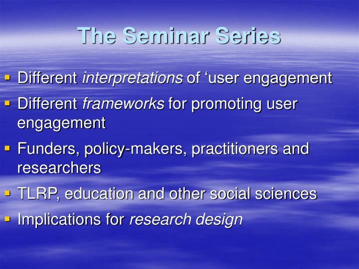 The seminar series