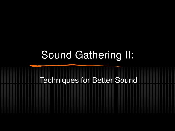 sound gathering ii n.