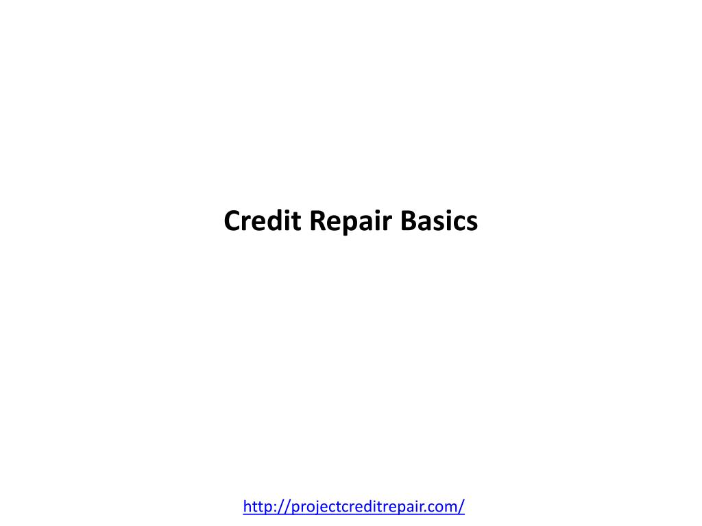 Credit Repair Basics