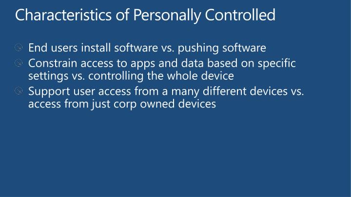 Characteristics of Personally Controlled