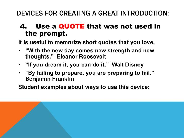 Devices for creating a great introduction: