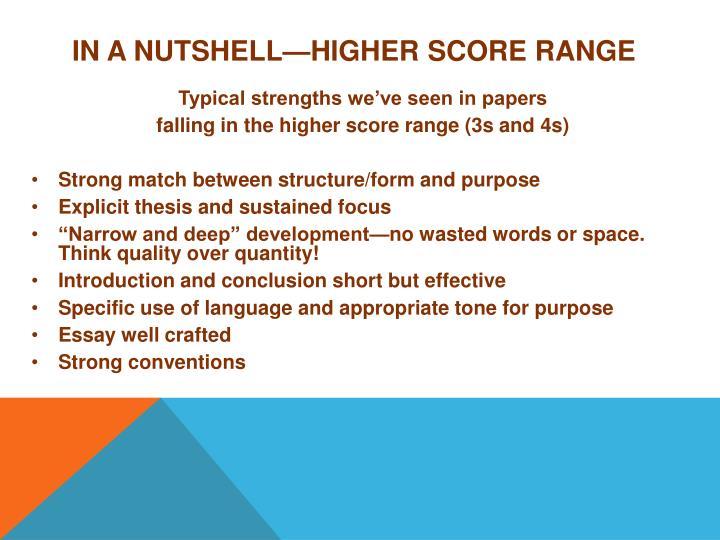 In a Nutshell—Higher Score Range