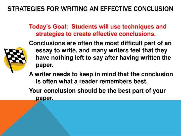 Strategies for Writing an Effective Conclusion