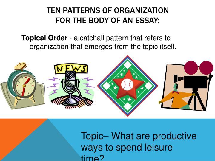 TEN PATTERNS OF ORGANIZATION