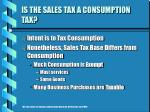 is the sales tax a consumption tax